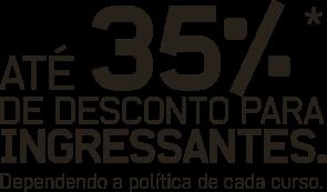 Até 35% de desconto para ingressantes